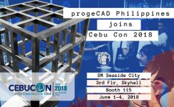 progeCAD Philippines set to finish it's Nationwide progeCAD 2019 Professional Product Launch in Cebu Construction Show 2018