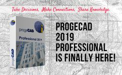 progeCAD 2019 Professional is Finally Here!
